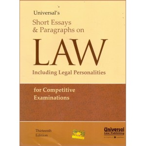Universal's Short Essays & Paragraphs on Law (Including Legal Personalities) for Competitive Examinations by Manish Arora