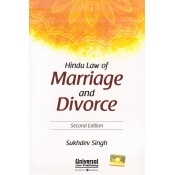 Universal's Hindu Law of Marriage and Divorce by Sukhdev Singh