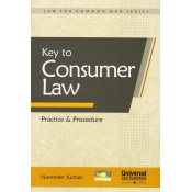 Universal's Key to Consumer Law Practice & Procedure by Narender Kumar