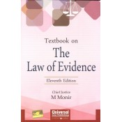 Universal's Textbook On The Law Of Evidence For BSL & LLB by Justice M. Monir