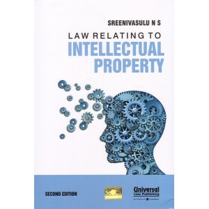 Universal's Law Relating to Intellectual Property for BSL & LLB by Sreenivasulu N. S.