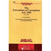 Universal's The Prevention of Corruption Act, 1988 by Bare Act