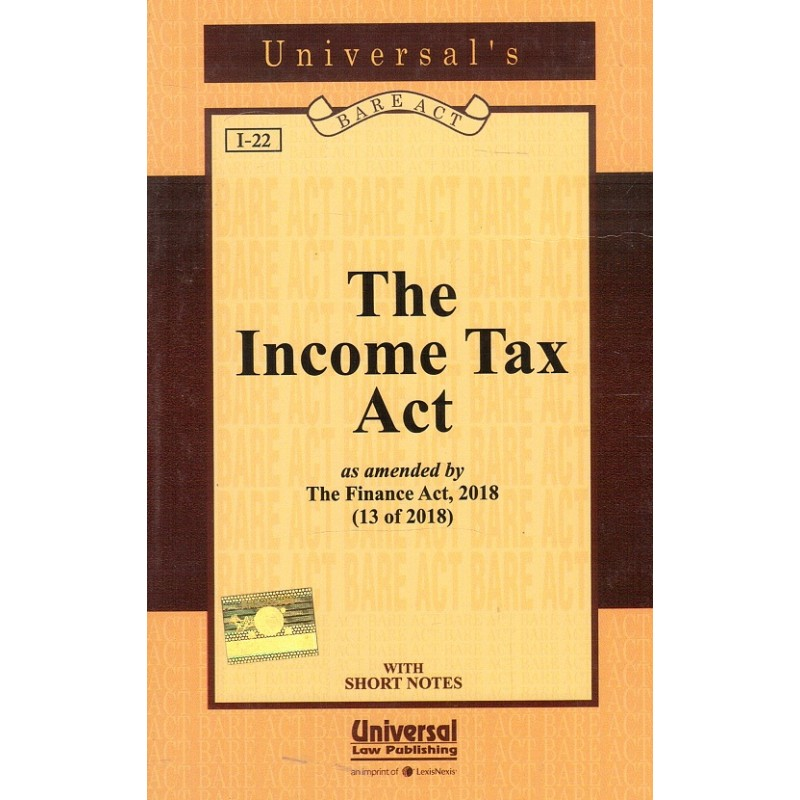 Universal's The Income Tax Act Pocket Bare Act [2018-19]