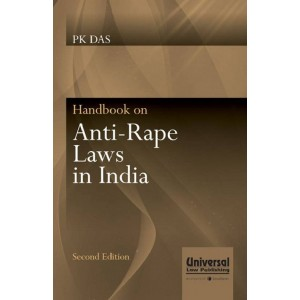Universal's Handbook On Anti-Rape Laws in India by PK Das