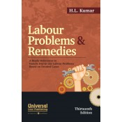 Universal's Labour Problems & Remedies by H. L. Kumar