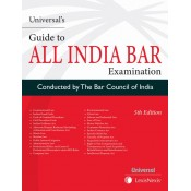 Universal's Guide to All India Bar Examination 2019 [AIBE] conducted by Bar Council of India