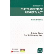 Universal's Textbook on The Transfer of Property Act by Dr. Avtar Singh, Prof. (Dr.) Harpreet Kaur