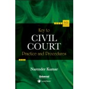 Universal's Key to Civil Court Practice & Procedures by Narender Kumar | LexisNexis