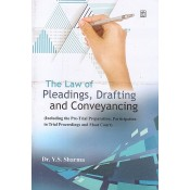 UBH's The Law of Pleadings, Drafting and Conveyancing by Dr. Y. S. Sharma