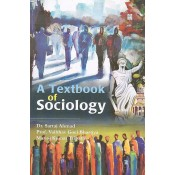UBH's A Textbook of Sociology by Dr. Sartaj Ahmad, Prof. Vaibhav Goel Bhartiya, Manoj Kumar Tripathi