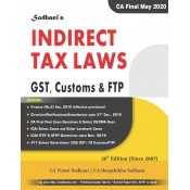 Sodhani's Indirect Tax Laws [IDT: GST, Customs & FTP] for CA Final May 2020 Exam by CA. Vineet & Deepshikha Sodhani [Old & New Syllabus] | VDi Publiction