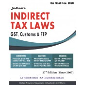 Sodhani's Indirect Tax Laws [IDT: GST, Customs & FTP] for CA Final November 2020 Exam by CA. Vineet & Deepshikha Sodhani [Old & New Syllabus] | VDi Publiction