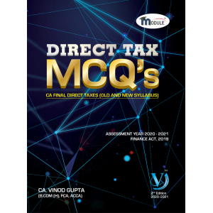 CA. Vinod Gupta's Direct Tax MCQs for CA Final May 2020 Exam [DT - Old & New Course]