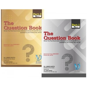 CA. Vinod Gupta's The Question Book Part 1 & 2 [Direct Tax|DT] For CA Final May 2020 Exams | Question Bank