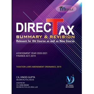 Vinod Gupta's Direct Tax Summary & Revision for CA Final May 2020 Exam (Old & New course) by VG Learning Destination| DT Summary