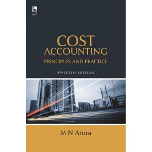 Vikas Publishing House's Cost Accounting Principles and Practice by M. N. Arora
