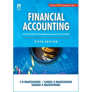 Vikas Publishing House's Financial Accounting for B.COM/CA/CS/CMA Foundation by S. N. Maheshwari, Suneel & Sharad K. Maheshwari