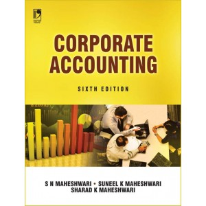 Vikas Publishing House's Corporate Accounting by S. N. Maheshwari, Suneel K Maheshwari & Sharad K Maheshwari