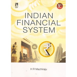 Vikas Publishing House's Indian Financial System by H. R. Machiraju