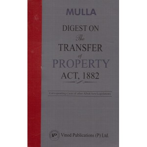 Mulla's Digest on The Transfer of Property Act, 1882 [TPR-HB] by Vinod Publication