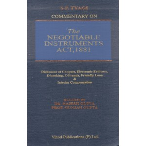 S. P. Tyagi's Commentary on The Negotiable Instruments Act, 1881 [HB] by Dr. Rajesh Gupta, Prof. Gunjan Gupta | Vinod Publication