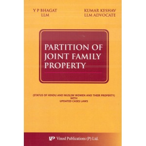 Vinod Publication's Partition of Joint Family Property [HB] by Y P Bhagat, Kumar Keshav