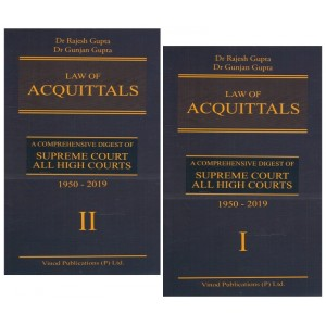 Vinod Publication's Law of Acquittals by Dr. Rajesh Gupta & Dr. Gunjan Gupta | A Comprehensive Digest of Supreme Court All High Courts 1950-2019 [2 HB Volumes]