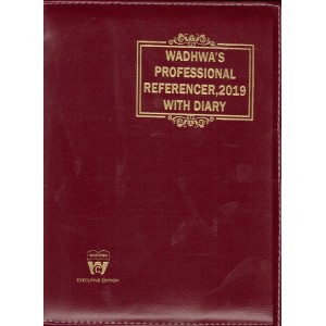 Wadhwa's Professional Referencer 2019 with Diary [Executive Edition] | Advocates Law Diary by CA. Maneet Pal Pasricha