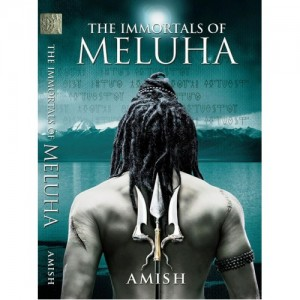Amish Tripathi - The Immortals of Meluha - Shiva Trilogy - I from Westland Books