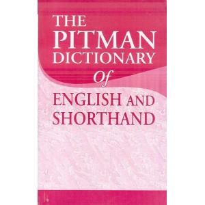 Wheeler Publishing's The Pitman Dictionary of English and Shorthand by Isaac Pitman