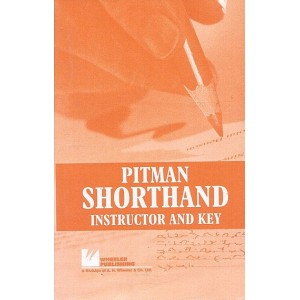 Isaac Pitman's Shorthand Instructor and Key by Wheeler Publishing