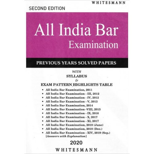 Whitesmann's All India Bar Examination (AIBE) with Previous Years Solved Papers [2020 Edition]