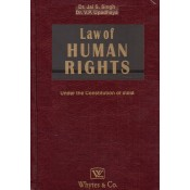 Whytes & Co.'s Law of Human Rights under the Constitution of India [HB] by Dr. Jai S. Singh, Dr. V. P. Upadhaya
