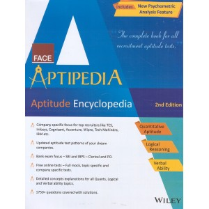 Wiley's Face Aptipedia Aptitude Encyclopedia for Competitive Examinations