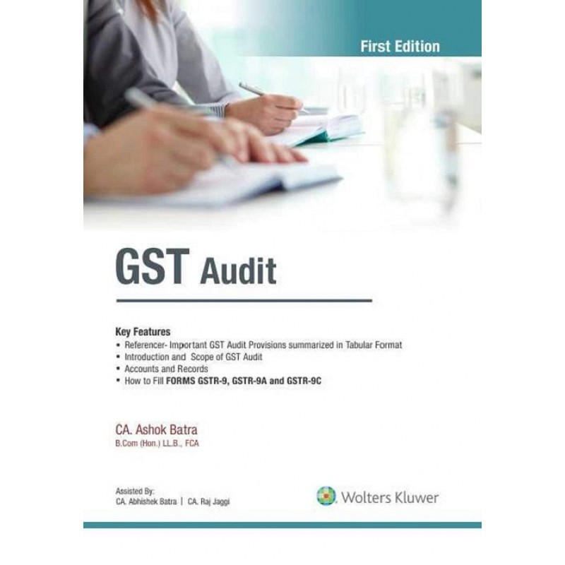 CCH Wolter Kluwer's GST Audit 2019 by CA  Ashok Batra