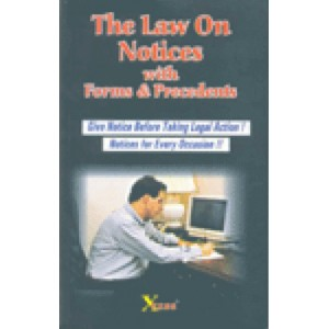 Xcess Infostore's The Law On Notices with Forms & Precedents