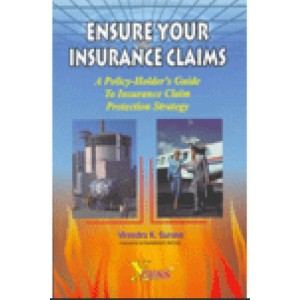 Xcess Infostore's Ensure Your Insurance Claims by Virendra K. Surana