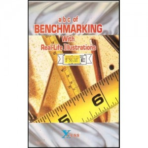 Xcess Infostore's abc of Benchmarking with Real-Life Illustrations