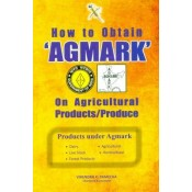"Xcess Infostore's How to Obtain ""AGMARK""on Agricultural Products/ Produce"