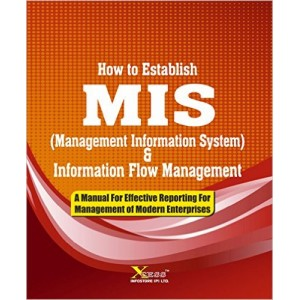 Xcess Infostore's How to Establish MIS (Management Information System) & Information Flow Management