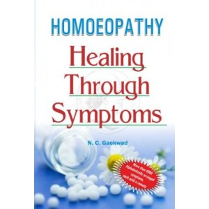Xcess Infostore's Homoeopathy Healing through Symptoms by N. C. Gaekwad