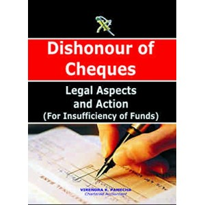 Xcess Infostore's Dishonour of Cheques by Virendra K. Pamecha
