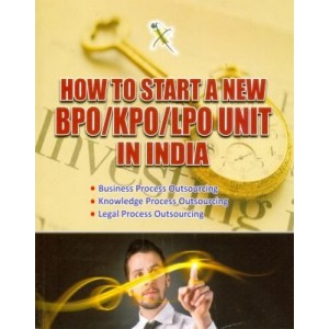 Xcess Infostore's How to Start BPO / KPO / LPO Unit in India by CA. Virendra K. Pamecha