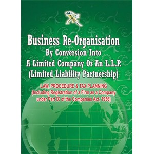 Xcess Infostore's Business Re-Organisation by conversion into a Limited Company or An L.L.P ( Limited Liability Partnership)