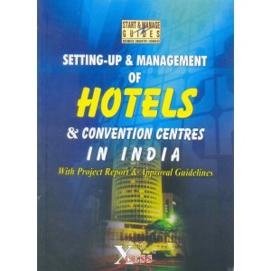 Xcess Infostore's Setting-up & Management of Hotels & Convention Centres in India