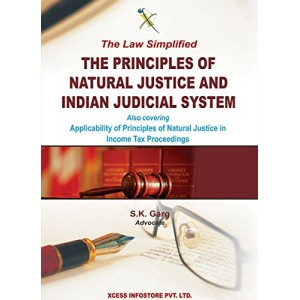 Xcess Infostore's The Principles Of Natural Justice & Indian Judicial System by S. K. Garg