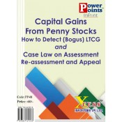 Xcess Infostore's Capital Gains from Penny Stocks – How to Detect (bogus) LTCG and Case Law on Assessment and Re-Assessment and Appeal