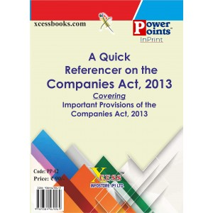 Xcess Inforstore's A Quick Referencer on the Companies Act, 2013