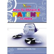 Xcess Infostore's How to Obtain a Patent in India by CA. Virendra K. Pamecha