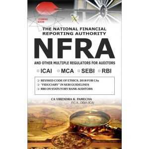 Xcess Infostore's The National Financial Reporting Authority (NFRA) and Other Multiple Regulators for Auditors (and Chartered Accountants) by CA. Virendra K. Pamecha